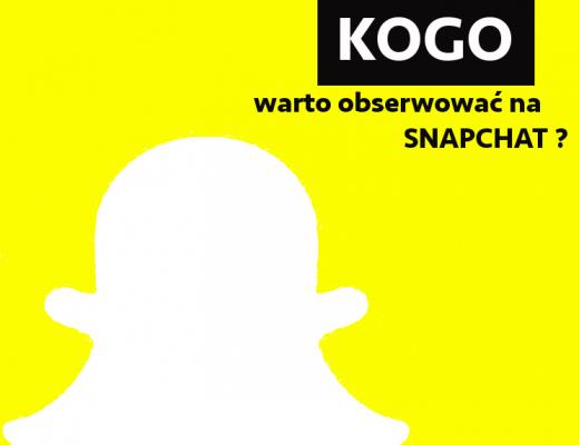 Kogo warto obserwować na snapchat ?